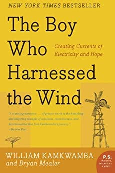 "Cover image for ""The Boy Who Harnessed the Wind."""