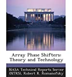img - for [ ARRAY PHASE SHIFTERS: THEORY AND TECHNOLOGY ] By Romanofsky, Robert R ( Author) 2013 [ Paperback ] book / textbook / text book