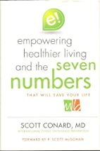 The Seven Numbers by Scott Conard M. D.