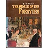 World of the Forsytes (0436157047) by Fisher, John
