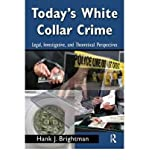 img - for [(Today's White Collar Crime )] [Author: Hank J. Brightman] [Mar-2009] book / textbook / text book