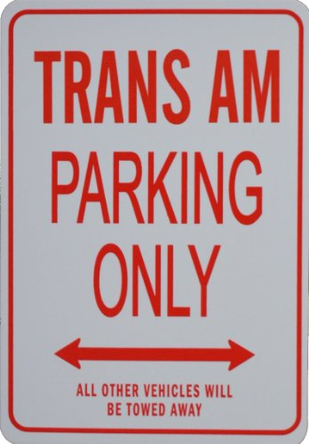 trans-am-parking-only-sign-pontiac