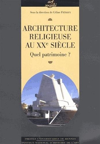 Architecture religieuse du xxe siecle en france p u de for Architecture 20eme siecle