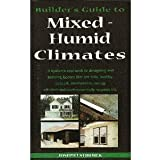Builder's Guide to Mixed and Humid Climates