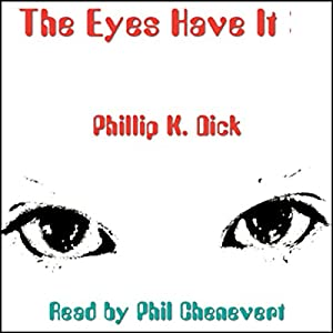 The Eyes Have It Audiobook