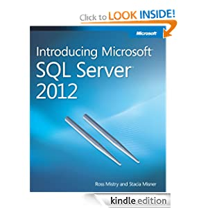 Introducing Microsoft® SQL Server® 2012 $0 [Kindle Version]