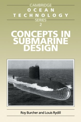 Concepts in Submarine Design Paperback (Cambridge Ocean Technology Series)