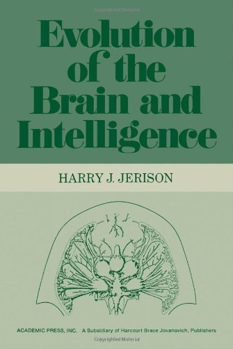 Evolution of the Brain and Intelligence, Jerison, Harry J.