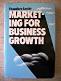 Marketing for Business Growth