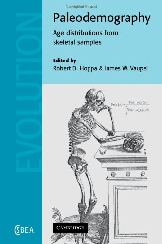 Paleodemography: Age Distributions from Skeletal Samples (Cambridge Studies in Biological and Evolutionary Anthropology)