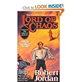 Robert Jordan Lord of Chaos A Sequel to The Fires of Heaven BOOK SIX of THE WHEEL of TIME US Mass Market Paperback Edn