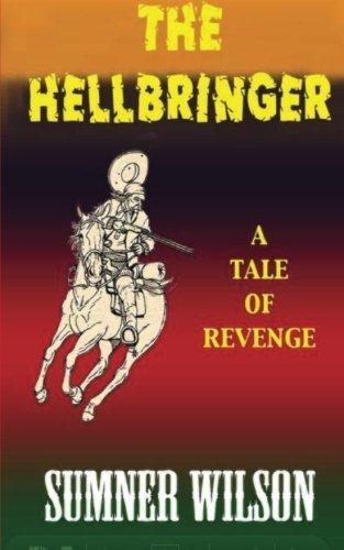 The Hellbringer (Volume 1) by Sumner Wilson (2012-03-24)