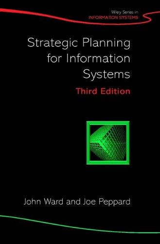 John Ward - Strategic Planning for Information Systems (John Wiley Series in Information Systems)