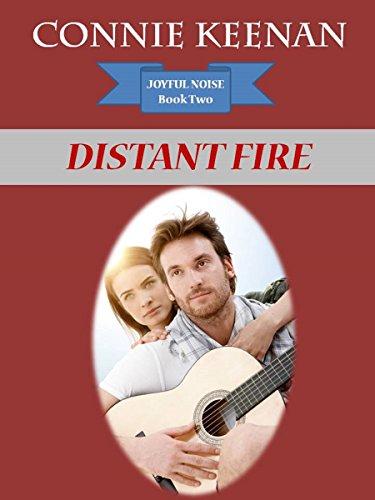 Connie Keenan - Distant Fire (The Joyful Noise Series Book 2)