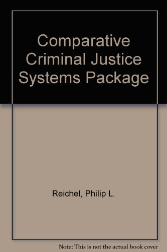Comparative Criminal Justice Systems Package