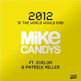 2012 (If The World Would End) - EP