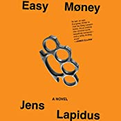 Easy Money: A Novel | Jens Lapidus, Astri von Arbin Ahlander (Translator)