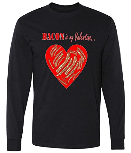 Bacon Is My Valentine Funny V-Day long sleeve T-Shirt