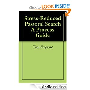 Stress-Reduced Pastoral Search A Process Guide