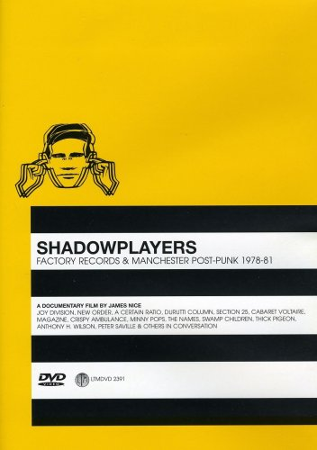 Shadowplayers : Factory Records 1978-81