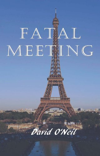 Book: Fatal Meeting by David O'Neil
