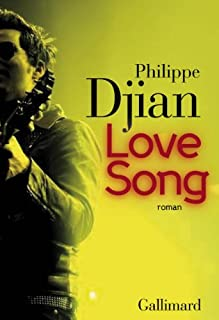 Love song : roman, Djian, Philippe