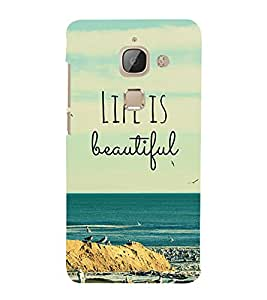 Life is Beautiful Quotation 3D Hard Polycarbonate Designer Back Case Cover for LeEco Le Max 2 :: Letv Le Max 2