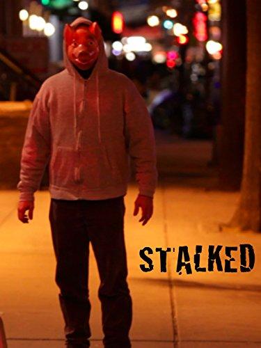 Stalked on Amazon Prime Instant Video UK