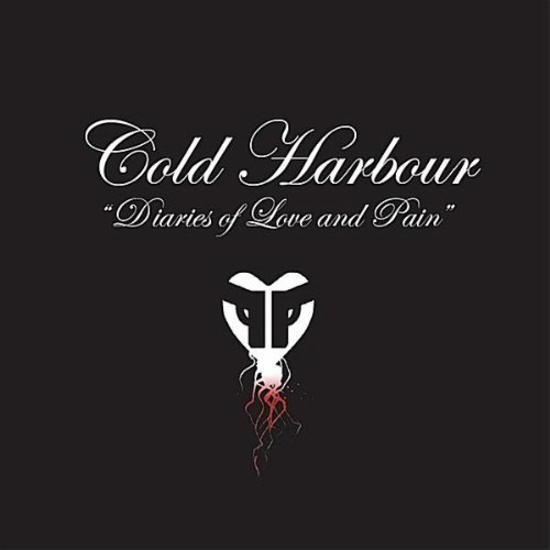 Cold Harbour - Diaries Of Love And Pain (2011)