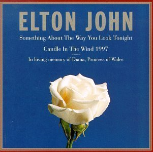 Elton John - Something About The Way You Look Tonight [Single] - Zortam Music