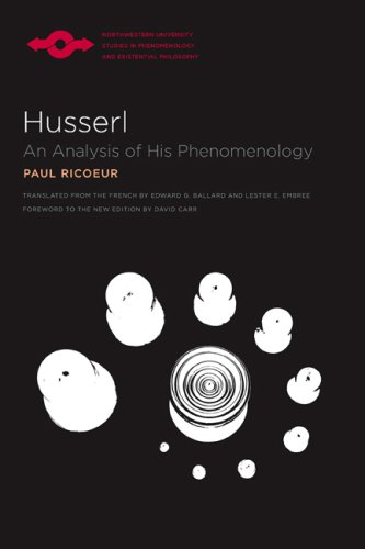 Husserl: An Analysis of His Phenomenology (Studies in Phenomenology and Existenial Philosophy): Paul Ricoeur, Edward G. Ballard, Lester E. Embree, David Carr: 9780810124011: Amazon.com: Books