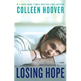 Losing Hope: A Novel ~ Colleen Hoover