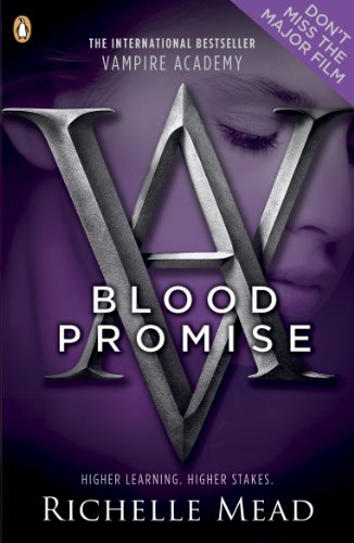 Richelle Mead - Vampire Academy: Blood Promise