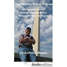 One Minute Washington D.C. Travel Stories