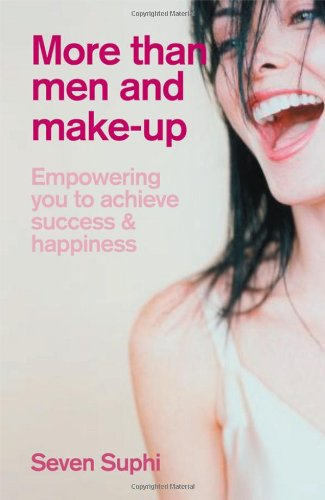 More Than Men and Make-Up: Empowering you to achieve success and happiness