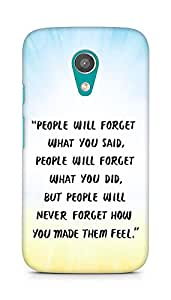 AMEZ people will forget what you said did Back Cover For Motorola Moto G2