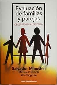 Evaluacion de familias y parejas (Spanish Edition): Salvador Minuchin