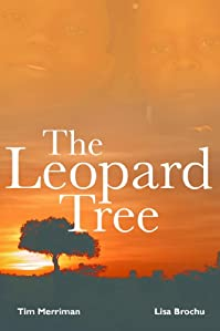 (FREE on 7/22) The Leopard Tree by Tim Merriman - http://eBooksHabit.com