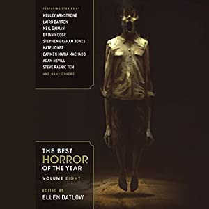 The Best Horror of the Year, Volume Eight Audiobook