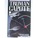 Breakfast at Tiffany's: A Short Novel and Three Stories (0451166515) by Truman Capote