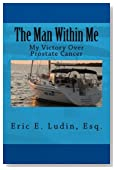 The Man Within Me: My Victory Over Prostate Cancer