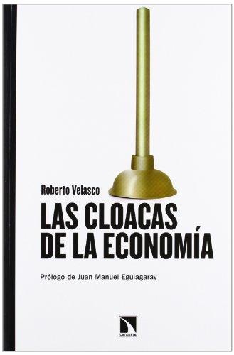 LAS CLOACAS DE LA ECONOMIA