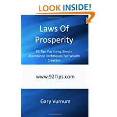Laws Of Prosperity: 92 Tips For Using Simple Abundance Techniques For Wealth Creation