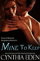 Mine To Keep (Mine - Romantic Suspense Book 2) (English Edition)