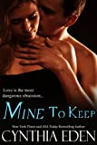 Mine To Keep (Mine - Romantic Suspense)