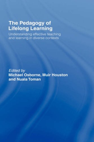 The Pedagogy of Lifelong Learning: Understanding Effective Teaching and Learning in Diverse Contexts