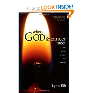 When God & Cancer Meet [Paperback]