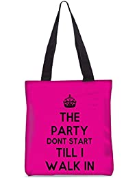 Snoogg The Party Dont Start Till I Walk In Fashion Printed Shopping Shoulder Lunch Tote Bag For Women