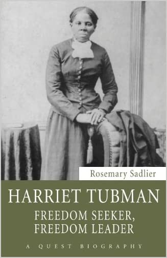 Harriet Tubman : freedom seeker, freedom leader