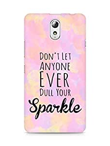 AMEZ dont let anyone dull your sparkle Back Cover For Lenovo Vibe P1M